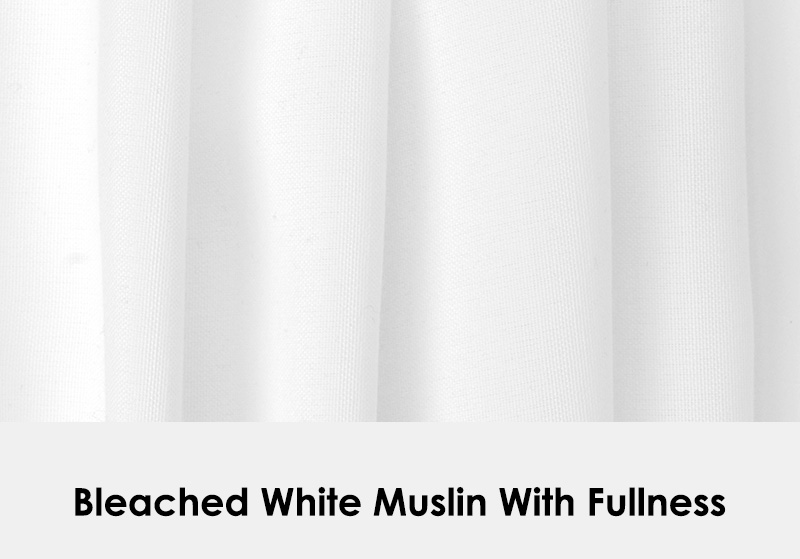 Bleached White Muslin with Fullness
