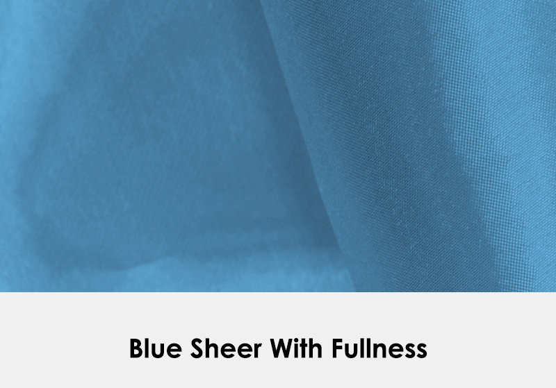 Sheer Blue with Fullness