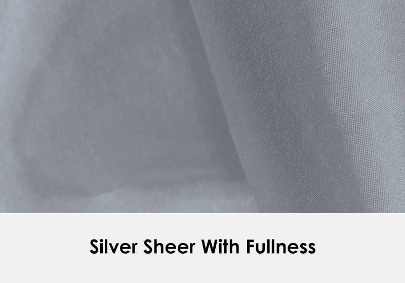 Sheer Silver with Fullness